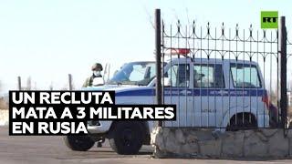 Un soldado mata a tres militares y hiere a otro en un aeródromo en Rusia
