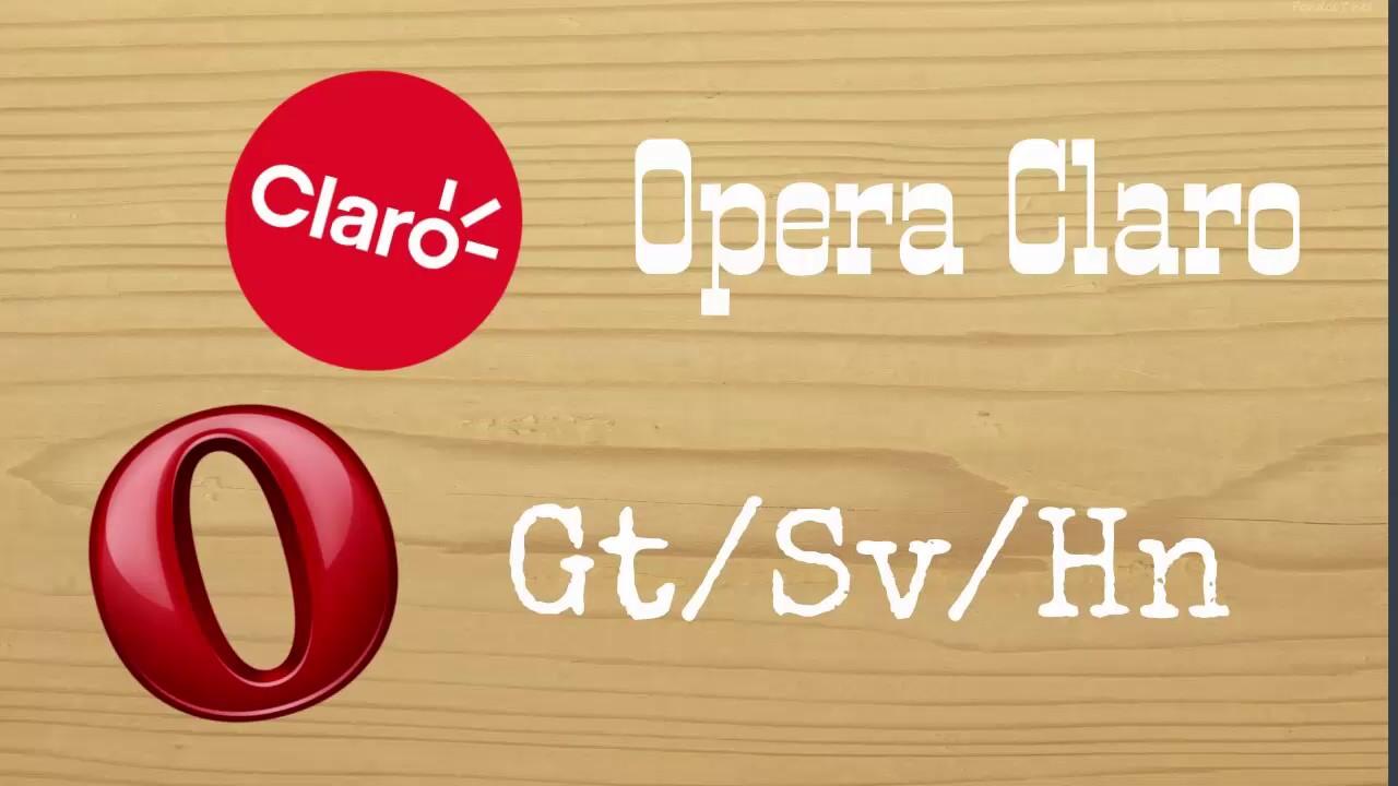 Internet Gratis Claro Guatemala / Salvador / Honduras Opera Mini sin ...