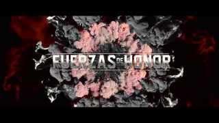 Fuerzas de Honor Trailer Oficial