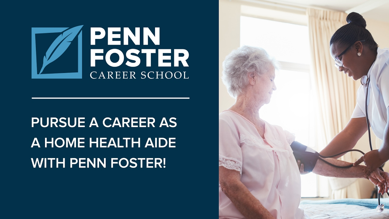 Online Home Health Aide Training Penn Foster Youtube