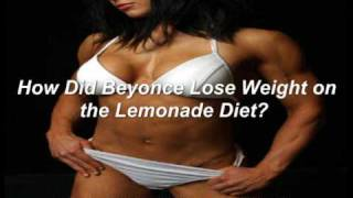 How Did Beyonce Lose 20 Pounds on the Lemonade Diet?