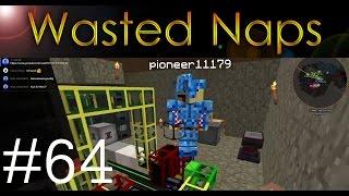 #WastedNaps - Santi geht nur auf die größten Bälle - #64 - Minecraft Regrowth