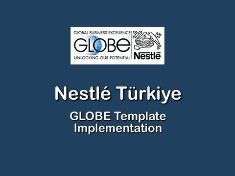 Nestlé Turkey, GLOBE Project  Go Live - 02 Apr 2006