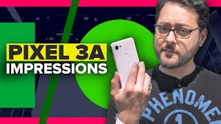 Pixel 3A: What you need to know