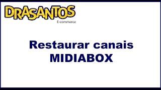 restaurar lista de canais do receptor century midiabox b1 b2