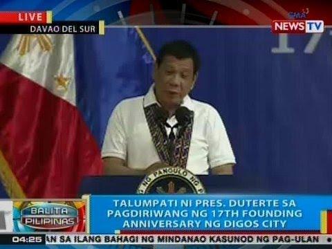 BP: Talumpati ni Pres. Duterte sa pagdiriwang ng 17th Founding Anniversary ng Digos City
