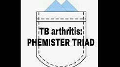 TB arthritis : PHEMISTER TRIAD