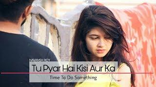 Tu Pyar Hai Kisi Aur Ka - Unplugged Cover   Rahul Jain   Dil Hai Ke Manta Nahi   romantic love story