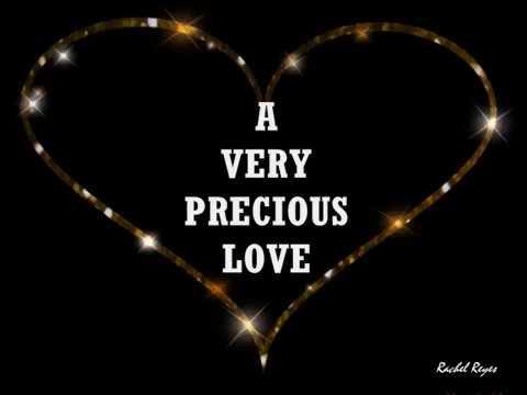 A VERY PRECIOUS LOVE - (Lyrics)