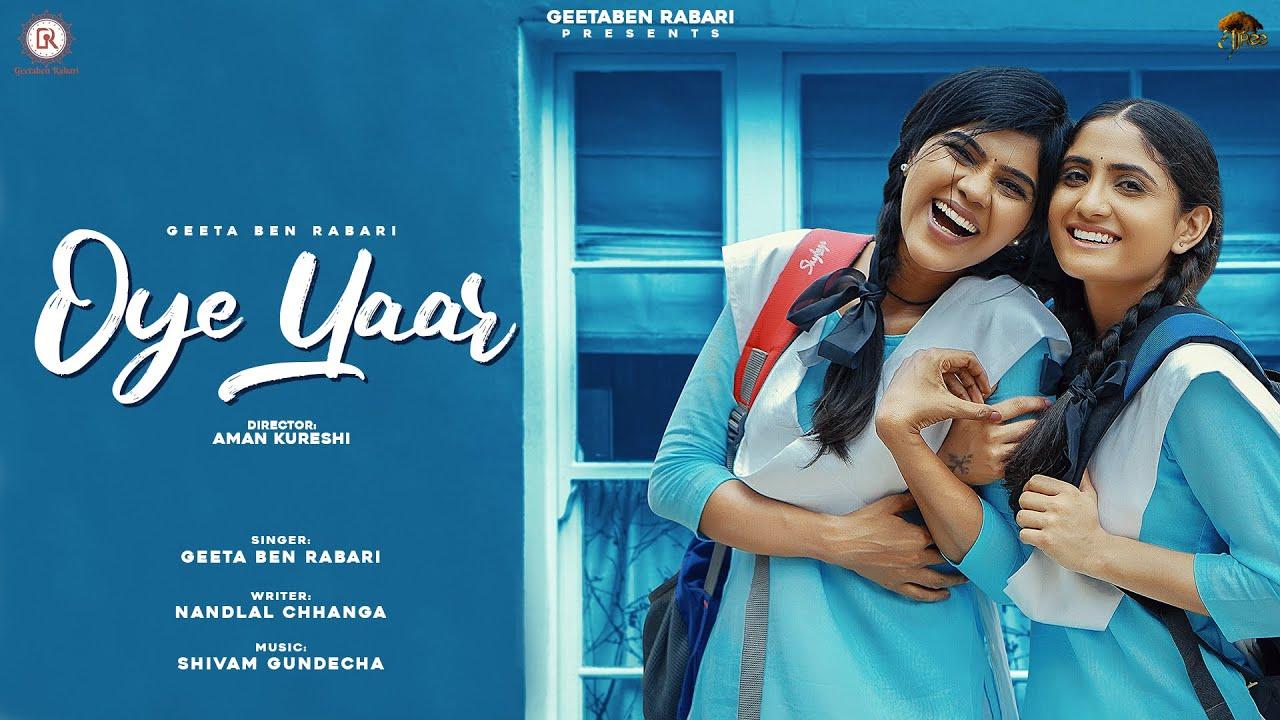 Oye Yaar    Geeta Rabari    Khushi Shah    New Latest Hindi Song 2021    @GeetaBen Rabari
