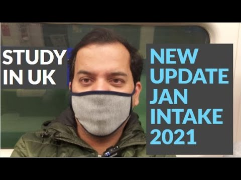 January intake UK 2021| Proposed Changes for January Intake UK 2021| STUDY IN UK | JANUARY INATKE UK