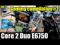 30 Games on Core 2 Duo E6750 + 4GB (BF1, CS:GO, GTA5, KF2, FIFA17 & More)