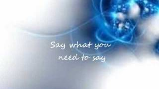 John Mayer - Say what you need to say lyrics