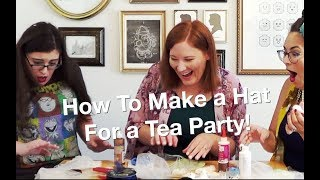 Hat Making Tea Party