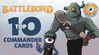 Battlebond: Top 10 Commander Cards