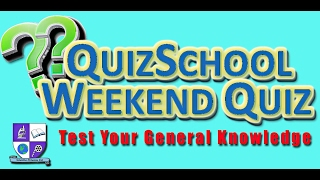 The Weekend Quiz #1 - Trivia and General Knowledge