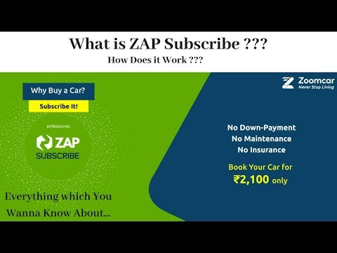 What is ZAP Subscribe ? || How to Subscribe a Zoomcar || Everything Explained...