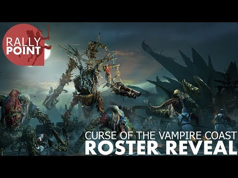 Curse of the Vampire Coast   Roster Reveal