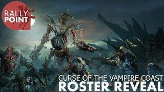 Curse of the Vampire Coast - Live Roster Reveal