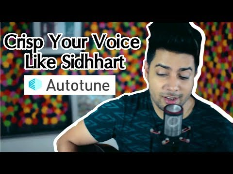 How to Add Crisp In Your Voice (AutoTune Tutorial) Hindi #Ep72