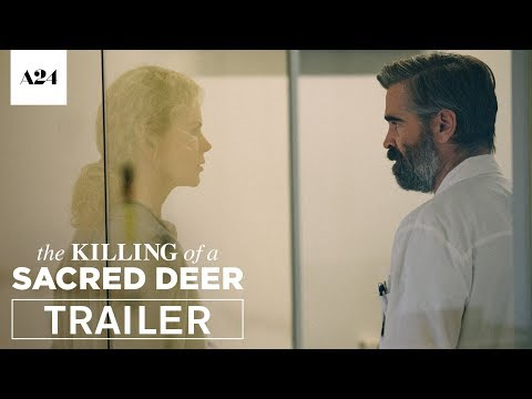 The Killing of a Sacred Deer | Official Trailer HD | A24