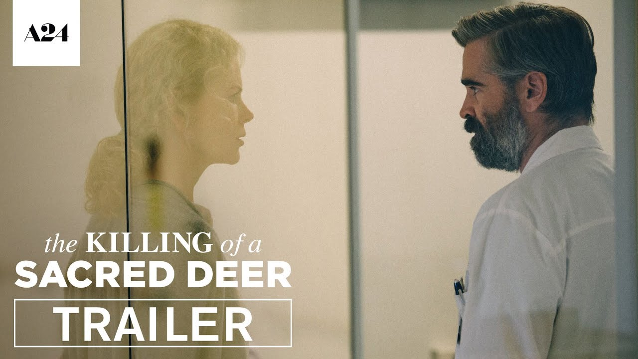 The Killing Of A Sacred Deer Official Trailer Hd A24 Youtube