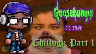 Goosebumps: Chillogy Part 1 - Juforade