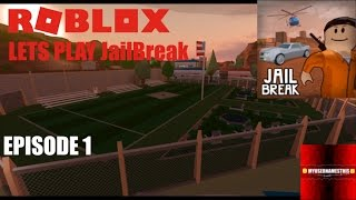 Roblox: JailBreak: Lets Play JailBreak EP1