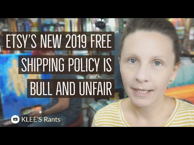 Etsy 2019 Free Shipping Policy Is Bull And Unfair