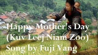 Happy Mother's Day (Kuv Leej Niam Zoo)