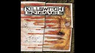 Скачать Killswitch Engage Alive Or Just Breathing WITHOUT Emo Parts