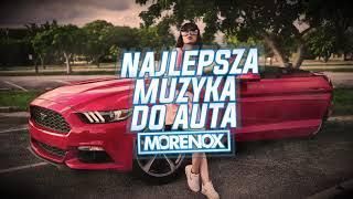 NAJLEPSZA MUZA DO AUTA 2019 VOL 15  ✅WRZESIEŃ 2019✅  MORENOX