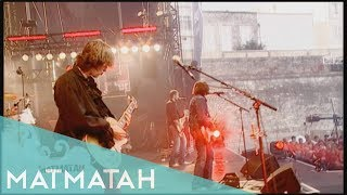 Matmatah - Radio edit (Live at Francofolies 2008 official HD)