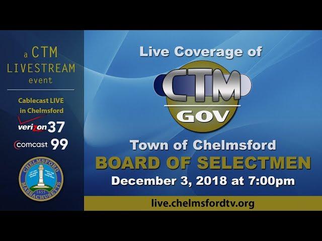 Chelmsford Board of Selectmen – December 3, 2018