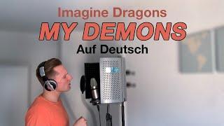 Imagine Dragons - Demons (Auf Deutsch)
