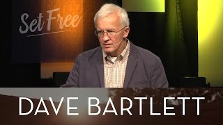 Set Free For What? - Dave Bartlett