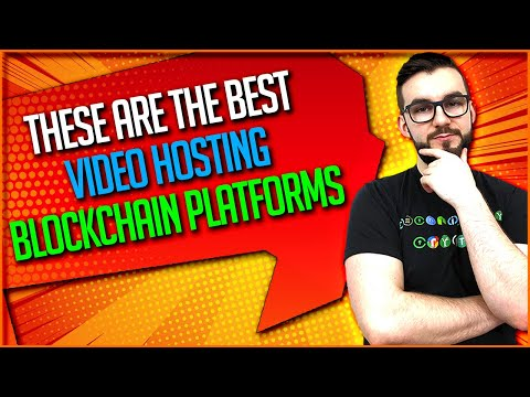 These Are The Best Video Hosting Blockchain Platforms
