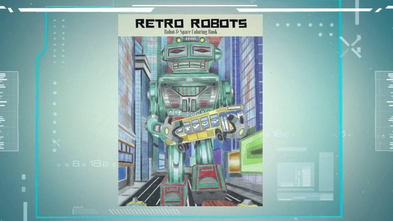 Retro Robots Robot Space Coloring Book Trailer
