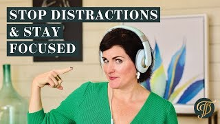 5 Ways to Avoid Distractions