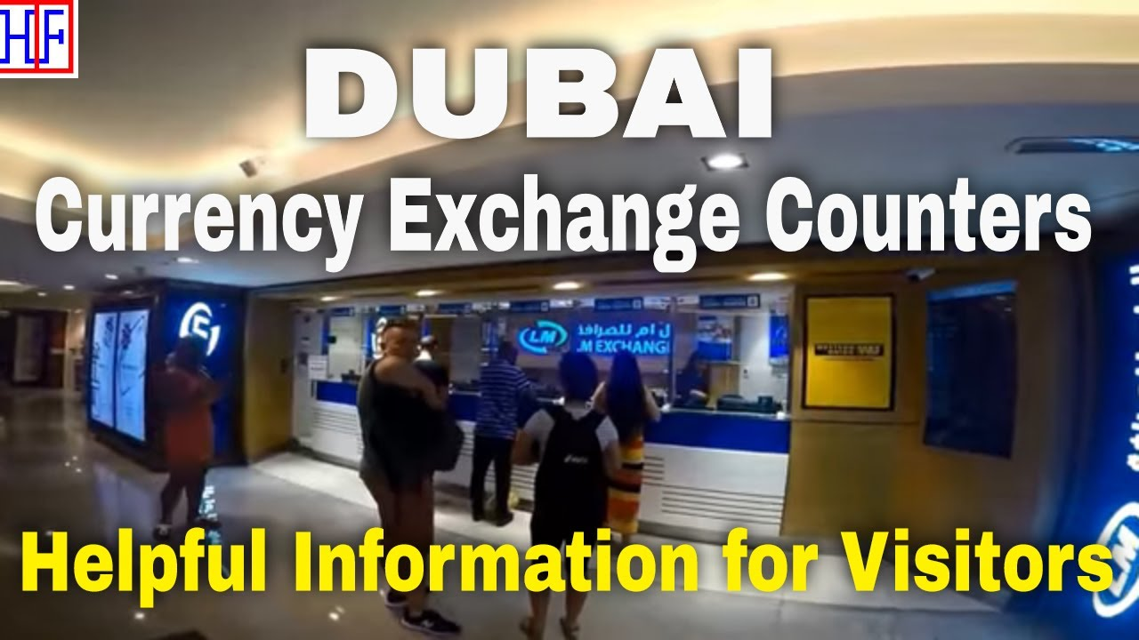 Dubai Currency Exchange Guide Travel Episode 4