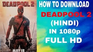 deadpool 2 1080p movie download in hindi