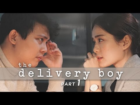 The Delivery Boy || A Short Film (Part 1 of 2)