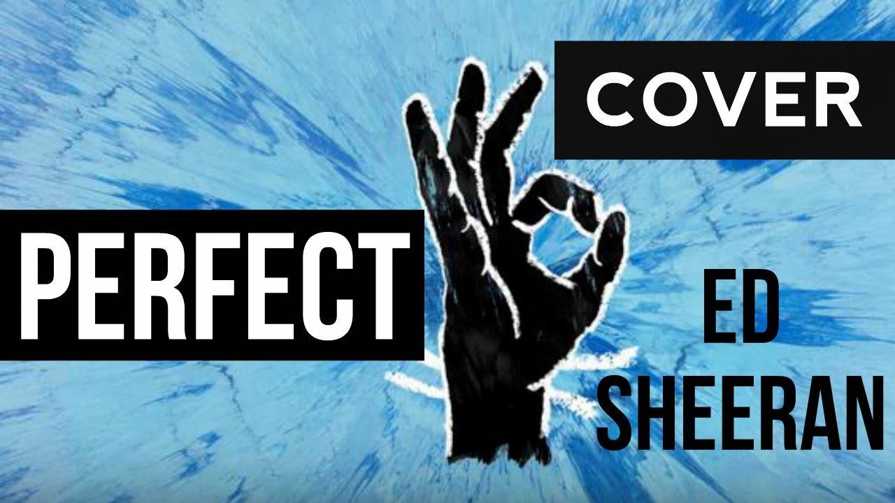 Resultado de imagen para ed sheeran  cover albums perfect hand