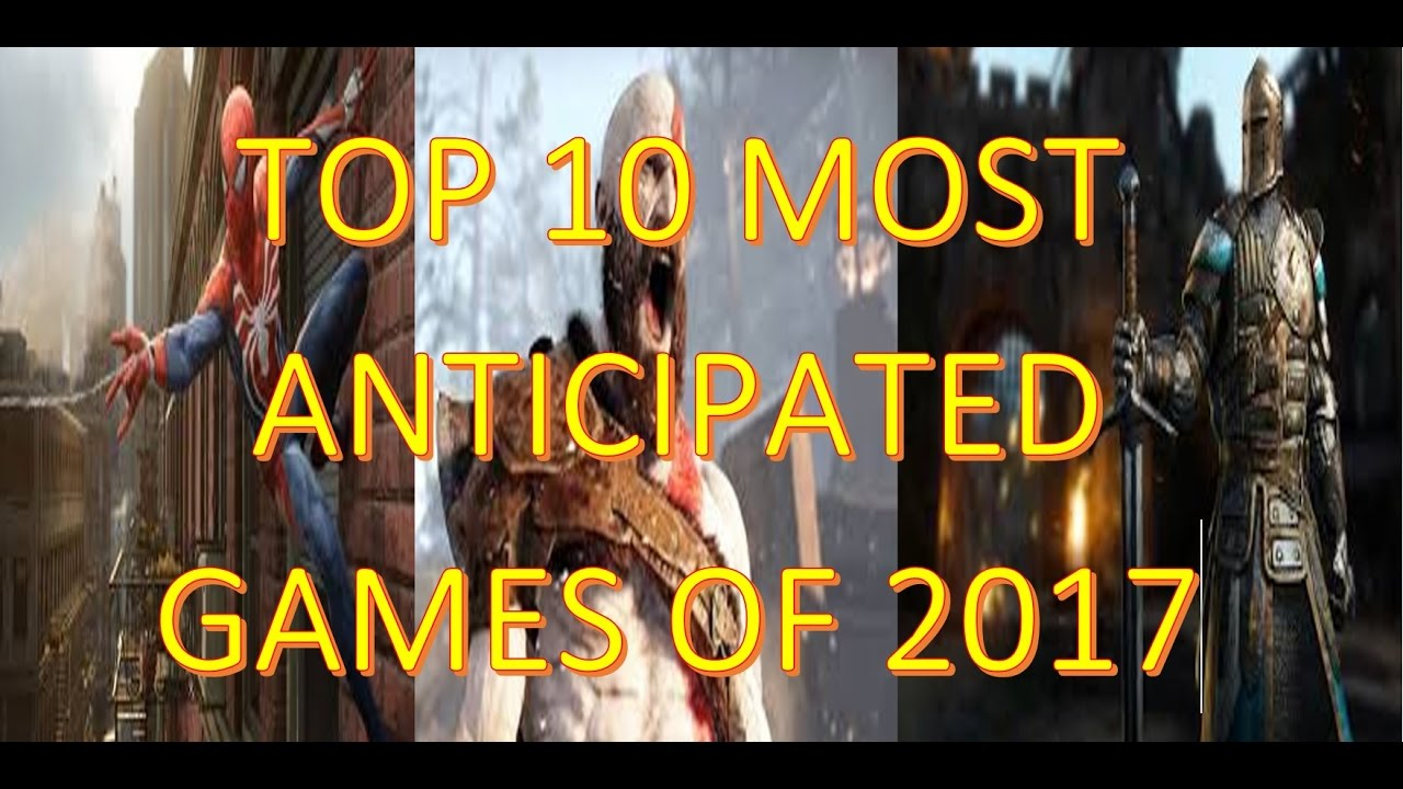 10 Most Popular Xbox Games : Top most anticipated games of for pc ps and xbox