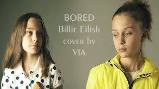 Billie Eilish - Bored / cover by VIA (oliVIA tomczak)