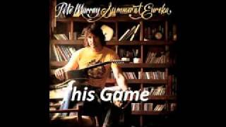 Watch Pete Murray This Game video