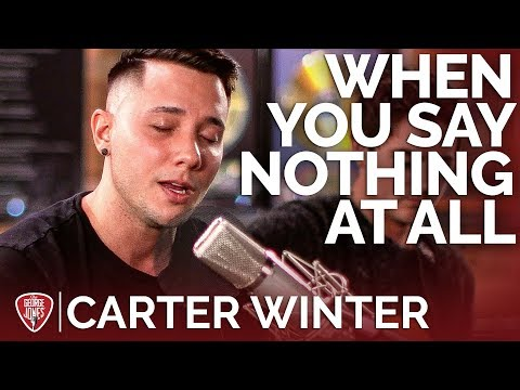 Carter Winter - When You Say Nothing At All (Acoustic Cover) // The George Jones Sessions