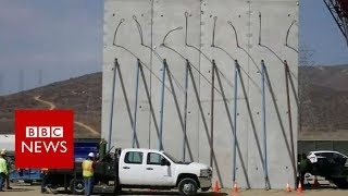 Trump's prototypes for Mexico border wall appear - BBC News