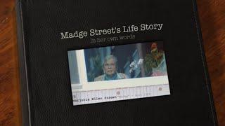 """Marjorie """"Madge"""" Ellen Street Life Story - 2020"""