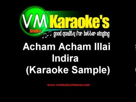 Acham Acham Illai - Tamil Karaoke Sample